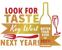 TASTE OF KEY WEST in 2021: Better Than EVER!